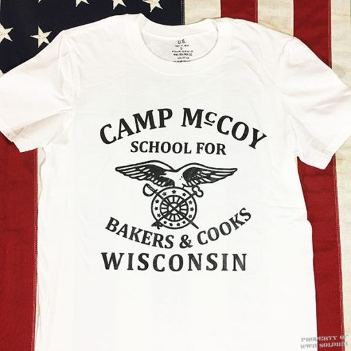 Bakers & Cooks WWII Camp McCoy Wisconsin T Shirt Reproduction