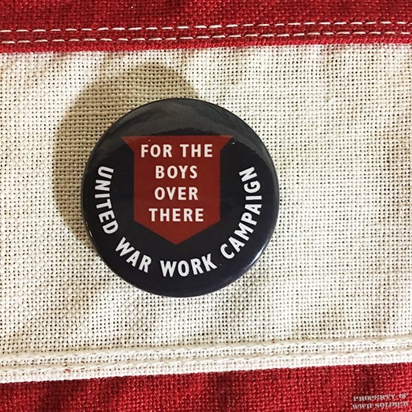WWI For the Boys Over There Pin Back, WW! United WarWork Campaign