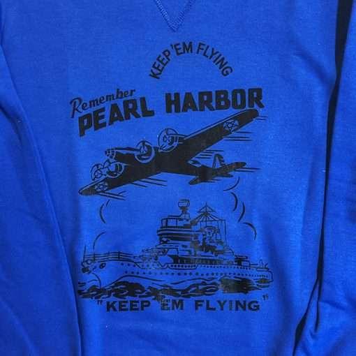 Remember Pearl Harbor WWII Sweatshirt WW2 Reproduction