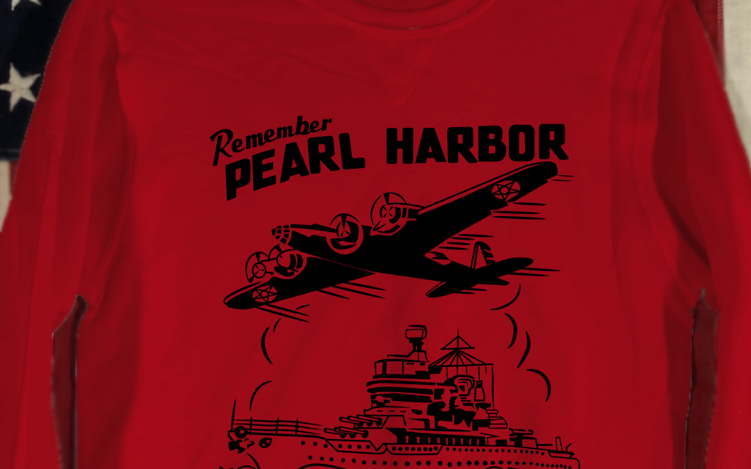 WWII Remember Pearl Harbor Sweatshirt
