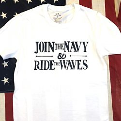 WWII Join the Navy Ride the Waves T shirt WW2 Reproduction